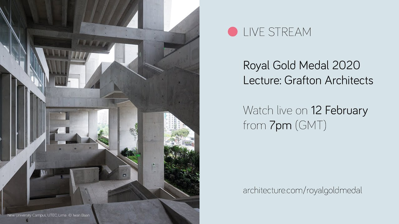 Watch live: lecture by Yvonne Farrell and Shelley McNamara, co-founders of the Dublin-based Grafton Architects, the recipient of the Royal Gold Medal 2020.
