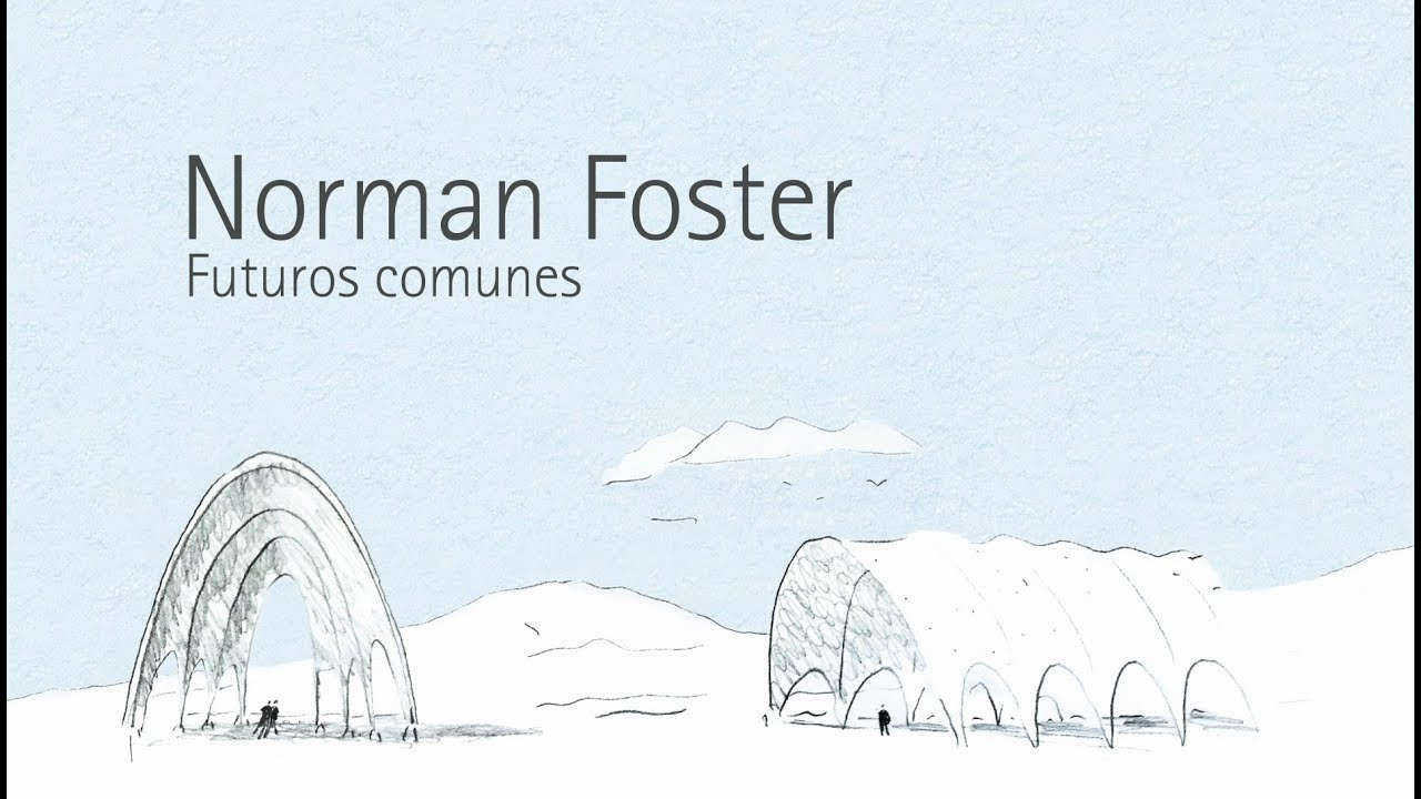 Curated by Luis Fernández-Galiano, 'Norman Foster. Futuros comunes' is the first major exhibition devoted to the British architect in Spain, with over 30 models and 160 drawings. On view from 6 October to 4 February 2018.