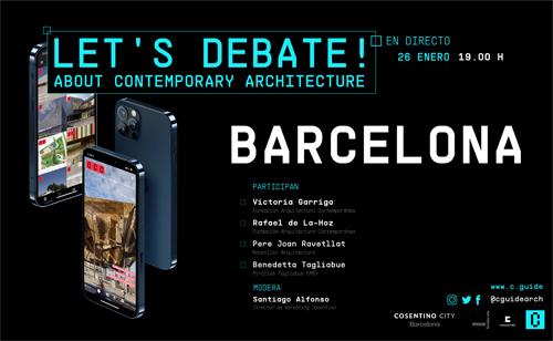 'Let's Debate', Arquitectura contemporánea en Barcelona