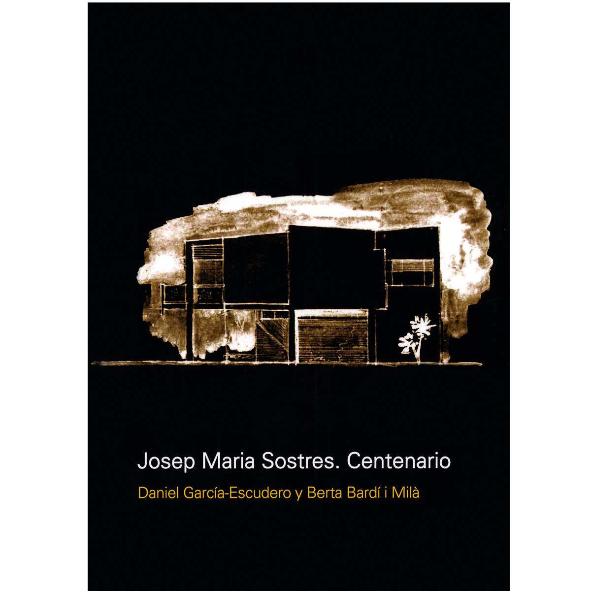 Josep Maria Sostres. Centenario