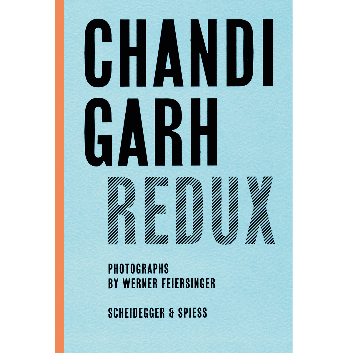 Chandigarh Redux