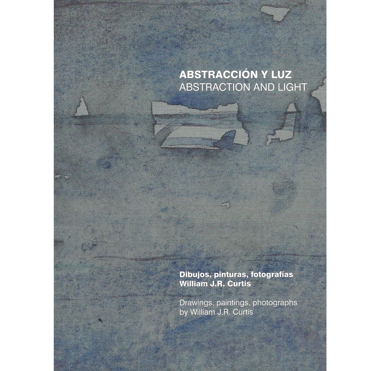 Abstracción y luz. Dibujos, pinturas, fotografías