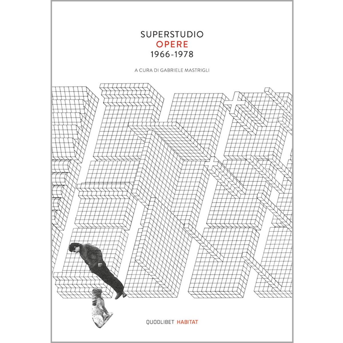 Superstudio Opere 1966-1978
