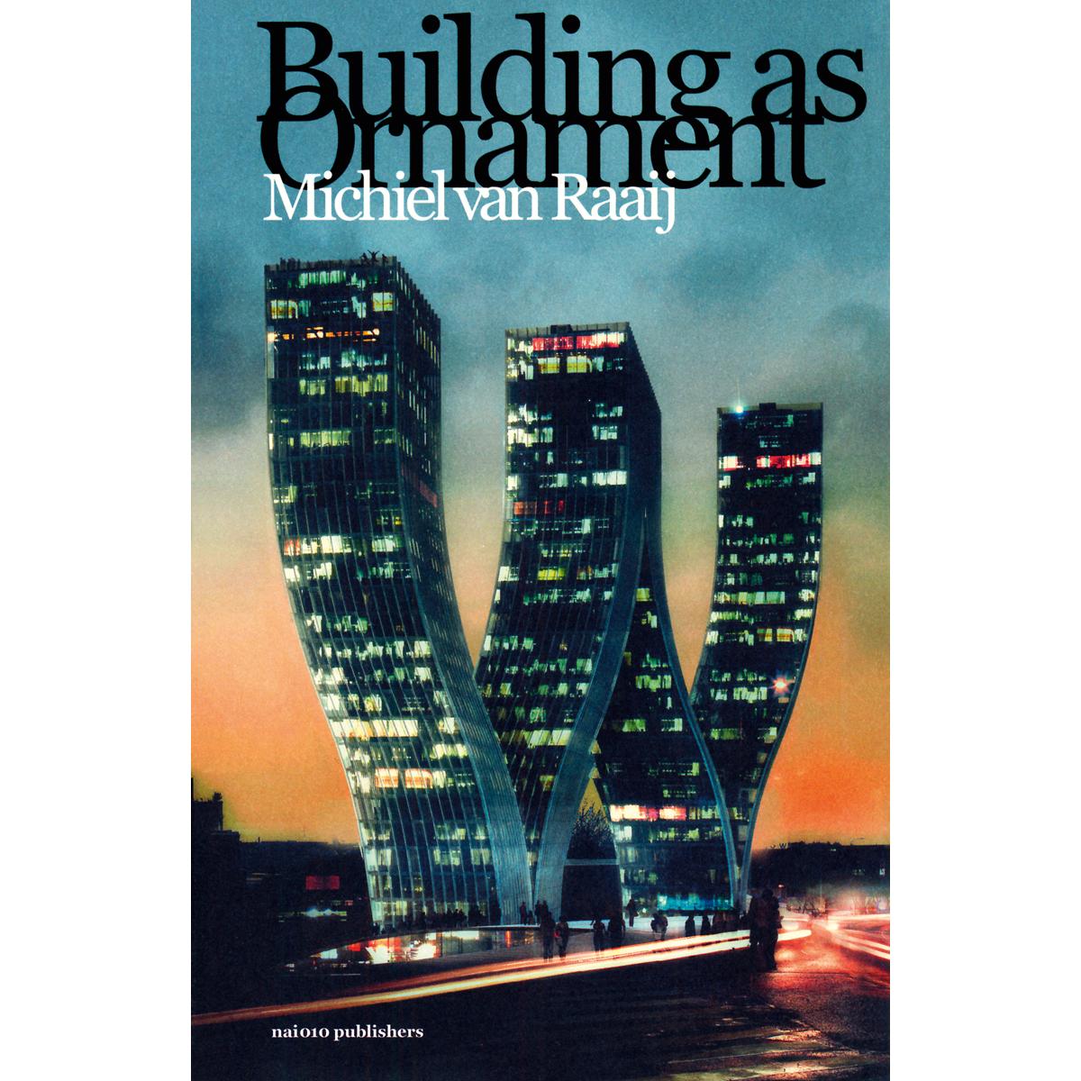 Building as Ornament