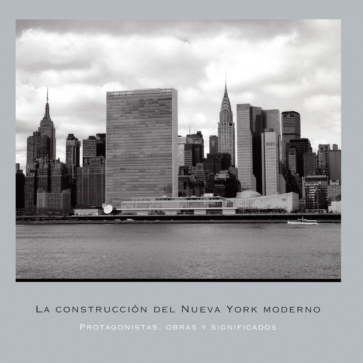La construcción del Nueva York moderno