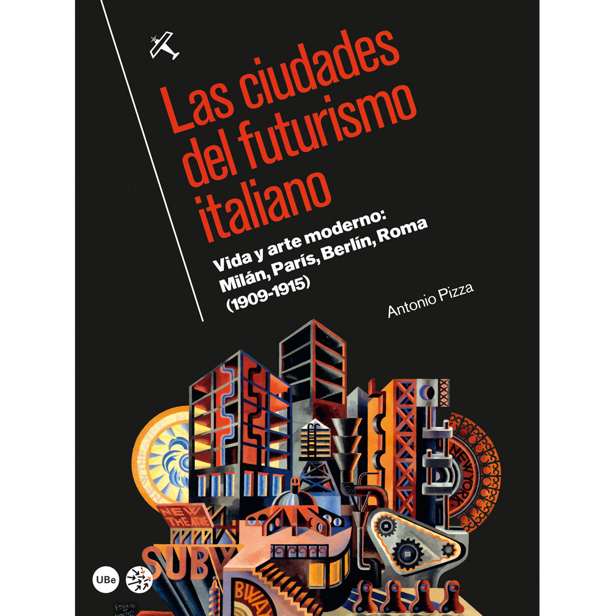 Las ciudades del futurismo italiano