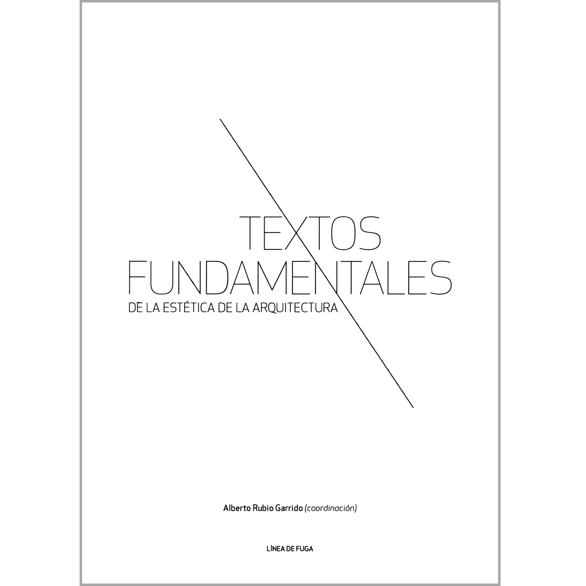 Textos fundamentales de la estética de la arquitectura