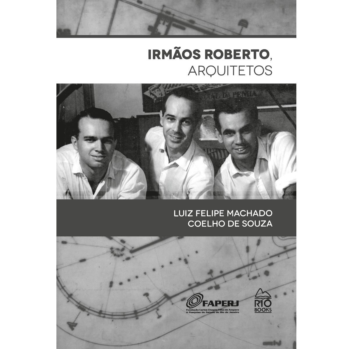 Irmãos Roberto, arquitetos