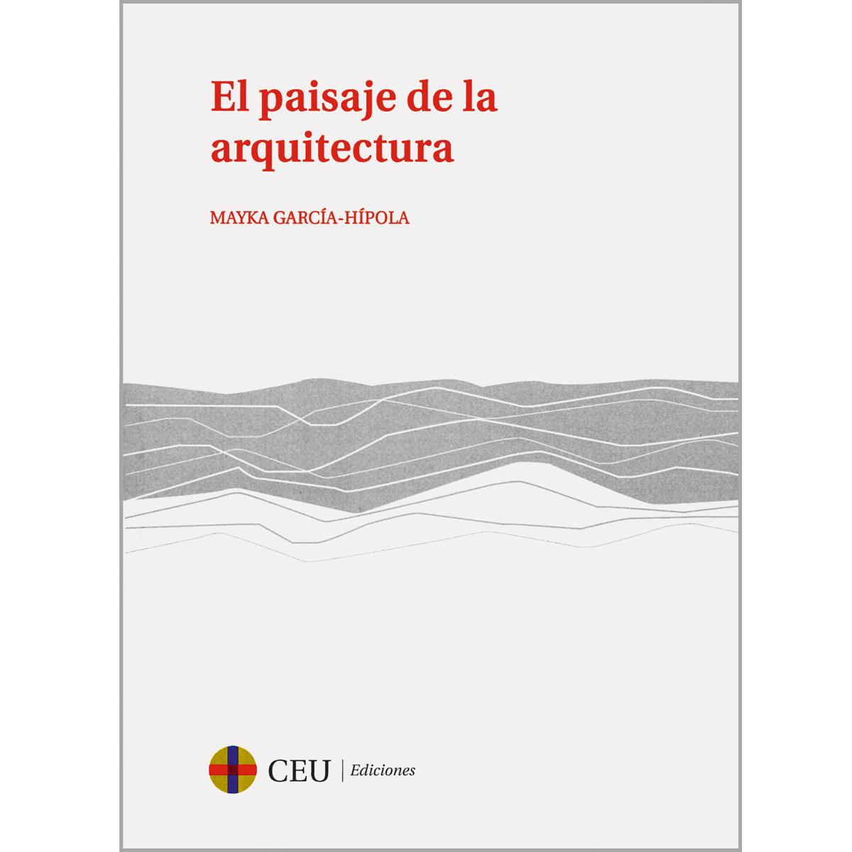 El paisaje de la arquitectura