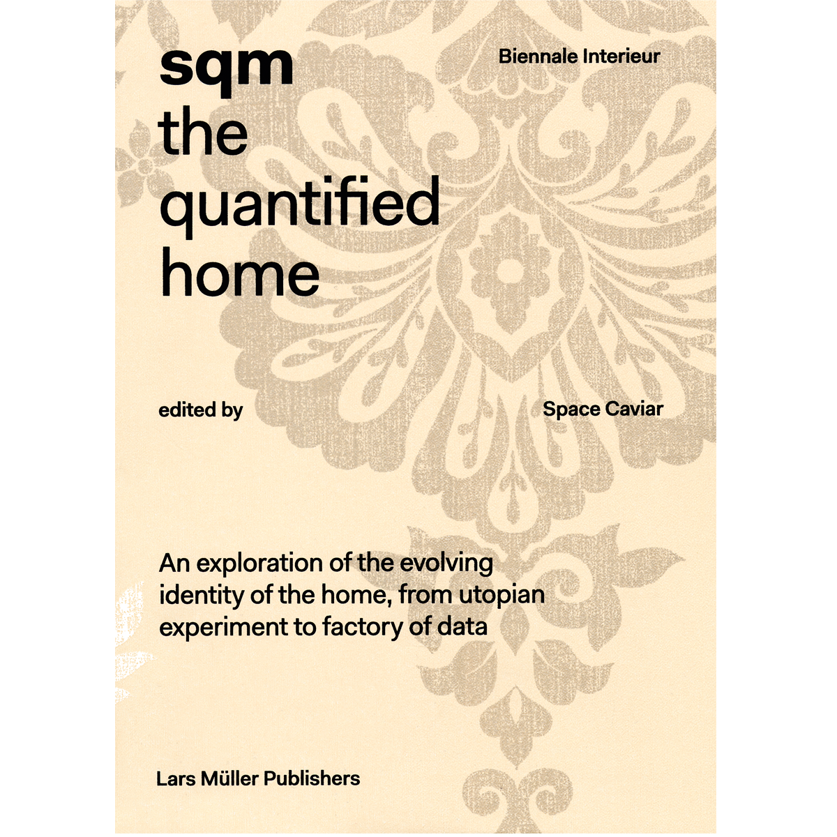 SQM: the Quantified Home
