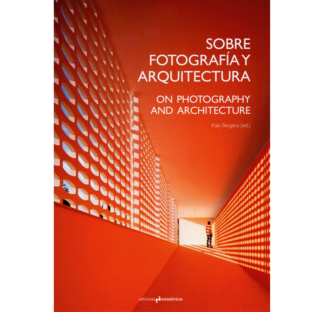 On Photography and Architecture