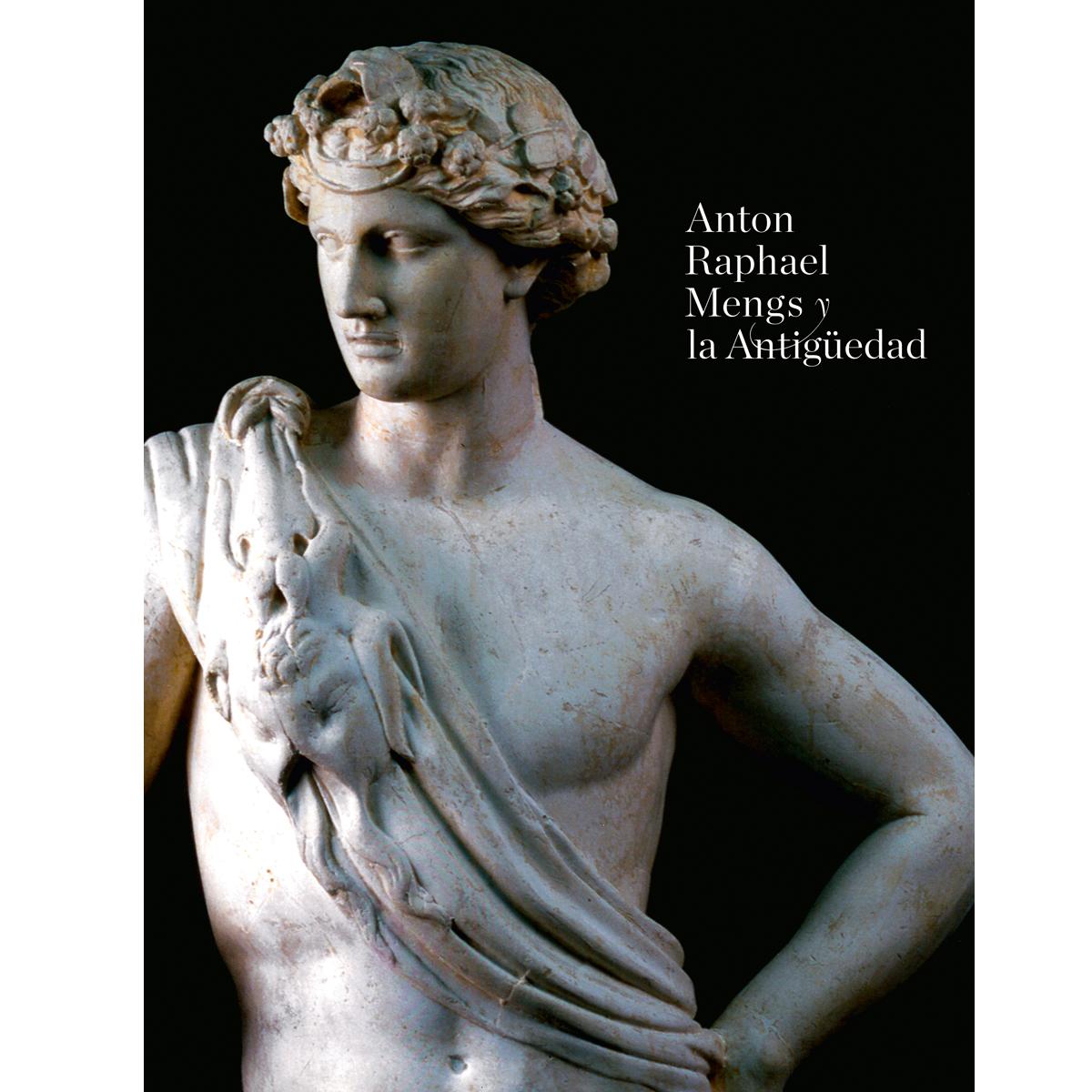 Anton Raphael Mengs y la Antigüedad