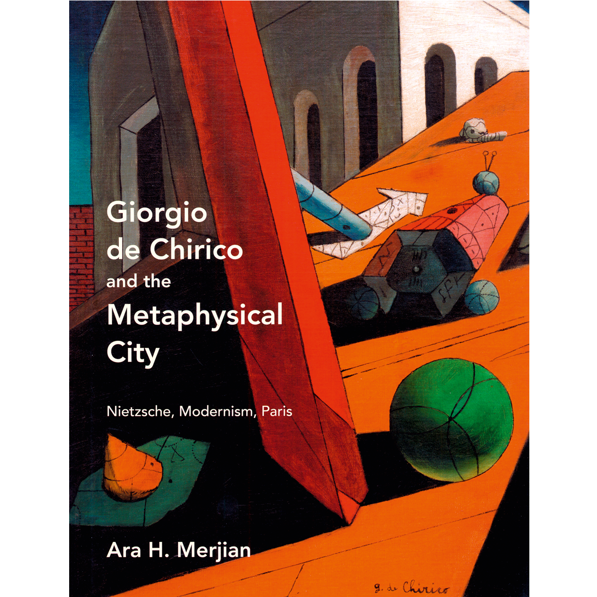 Giorgio de Chirico and the Metaphysical City
