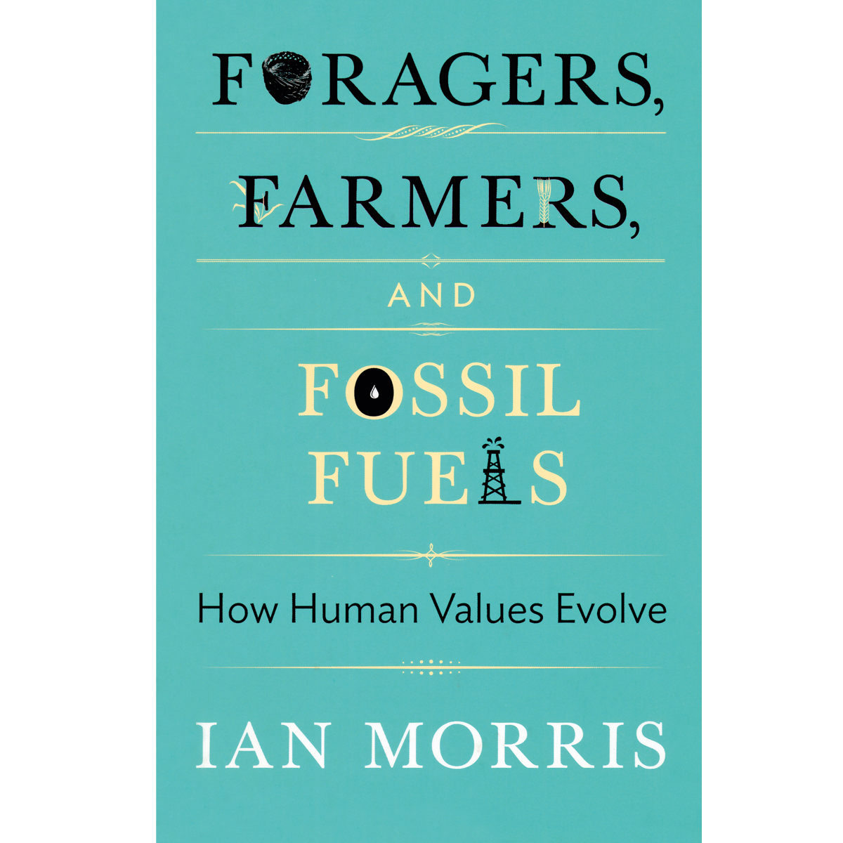 Foragers, Farmers and Fossil Fuels