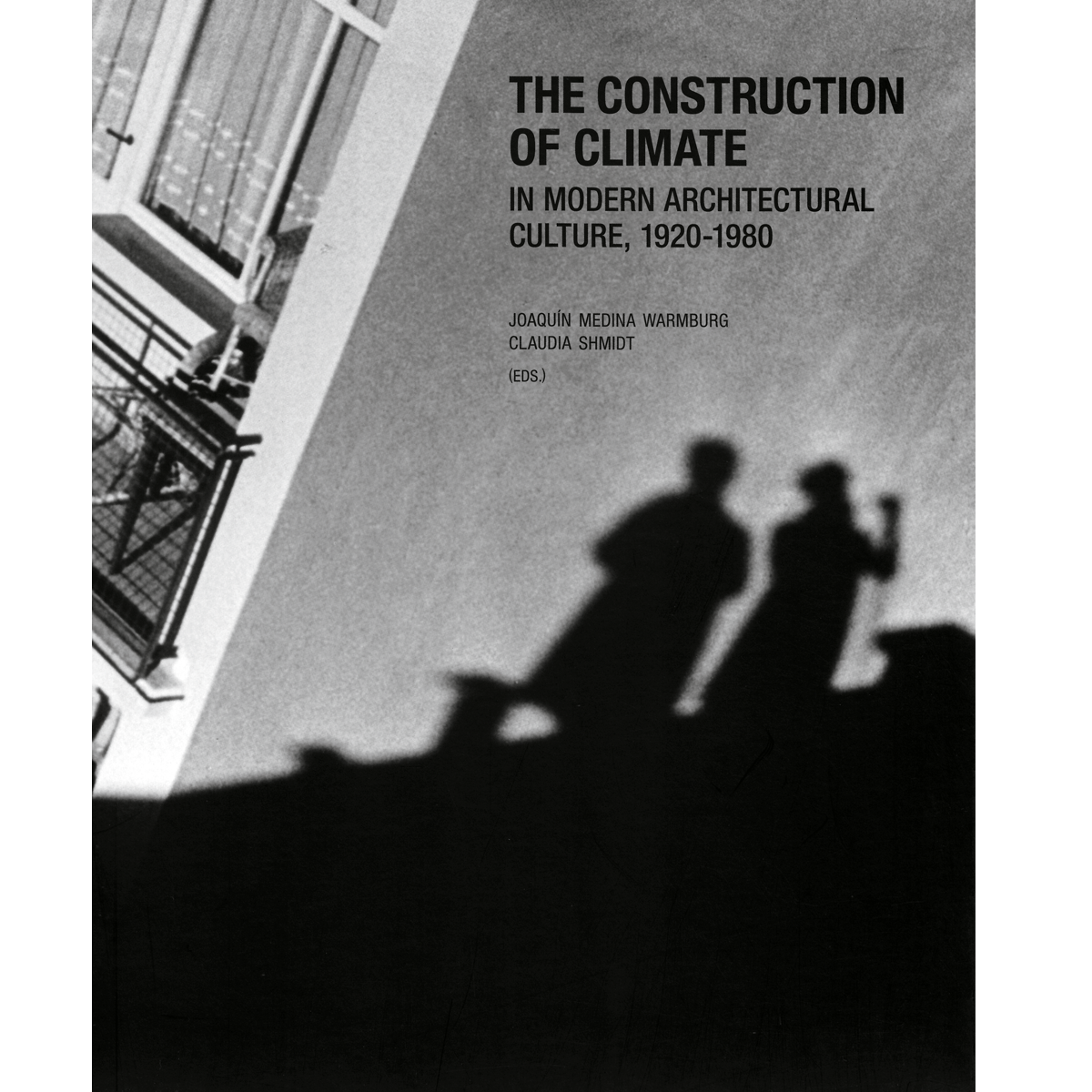 The Construction of Climate in Modern Architectural Culture (1920-1980)