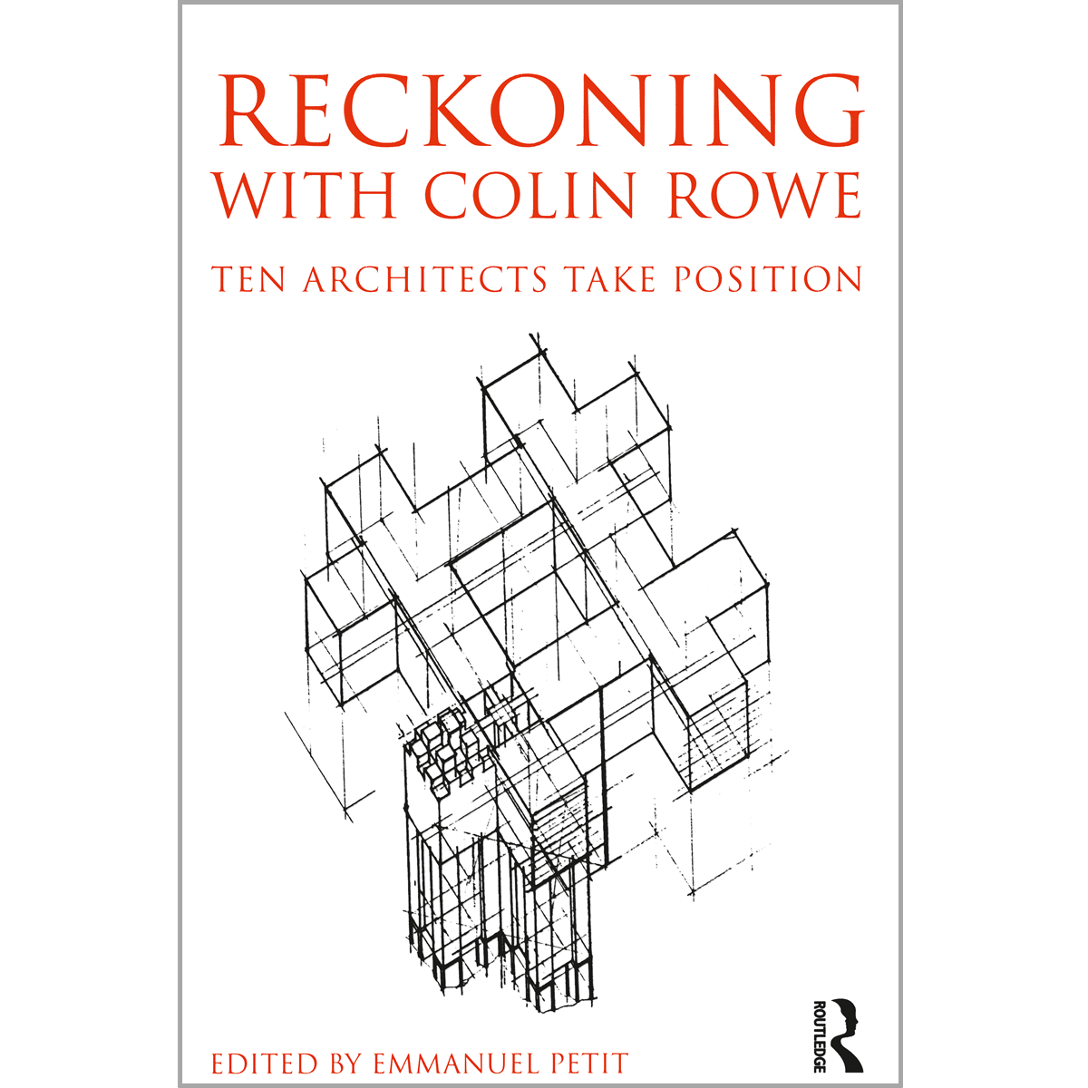 Reckoning with Colin Rowe