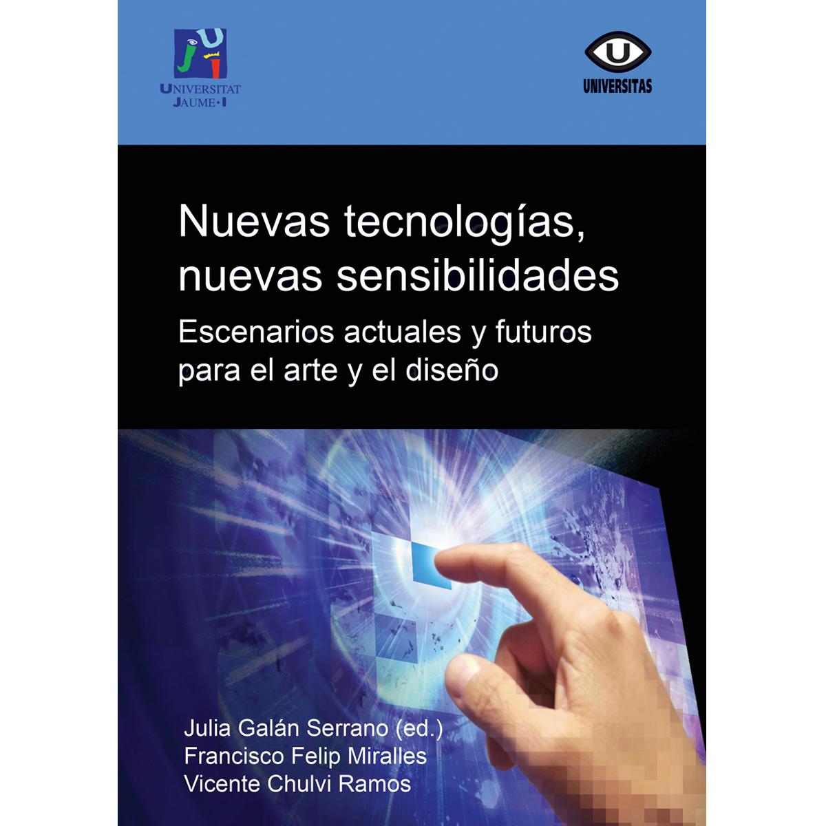 Nuevas Tecnologías, nuevas sensibilidades