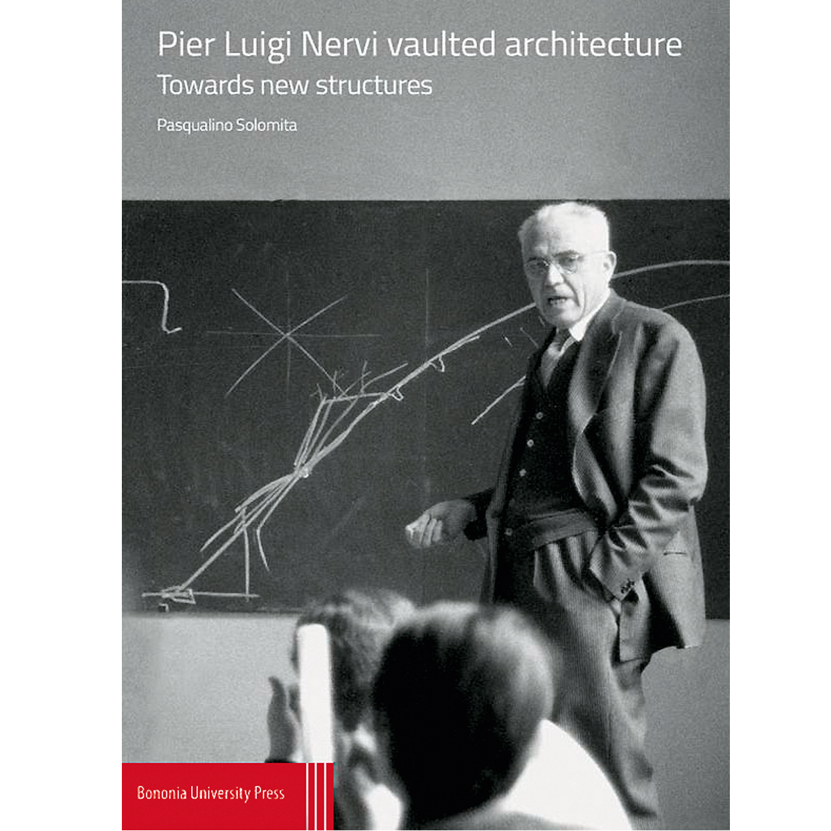 Pier Luigi Nervi Vaulted Architecture