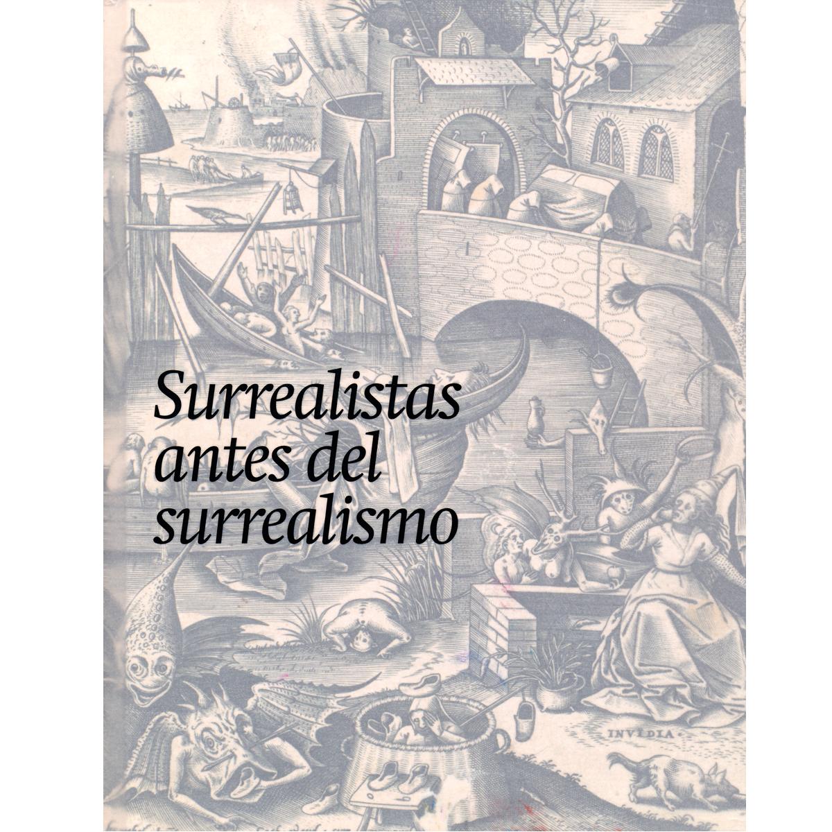 Surrealistas antes del surrealismo