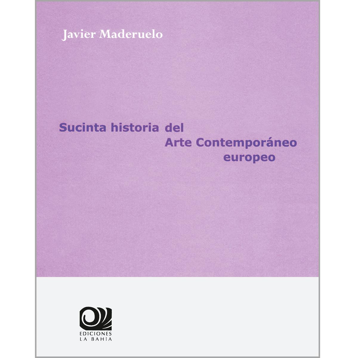 Sucinta historia del arte contemporáneo europeo
