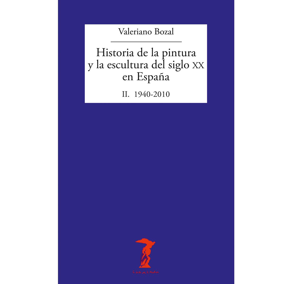 Historia de la pintura y escultura  del siglo XX en España