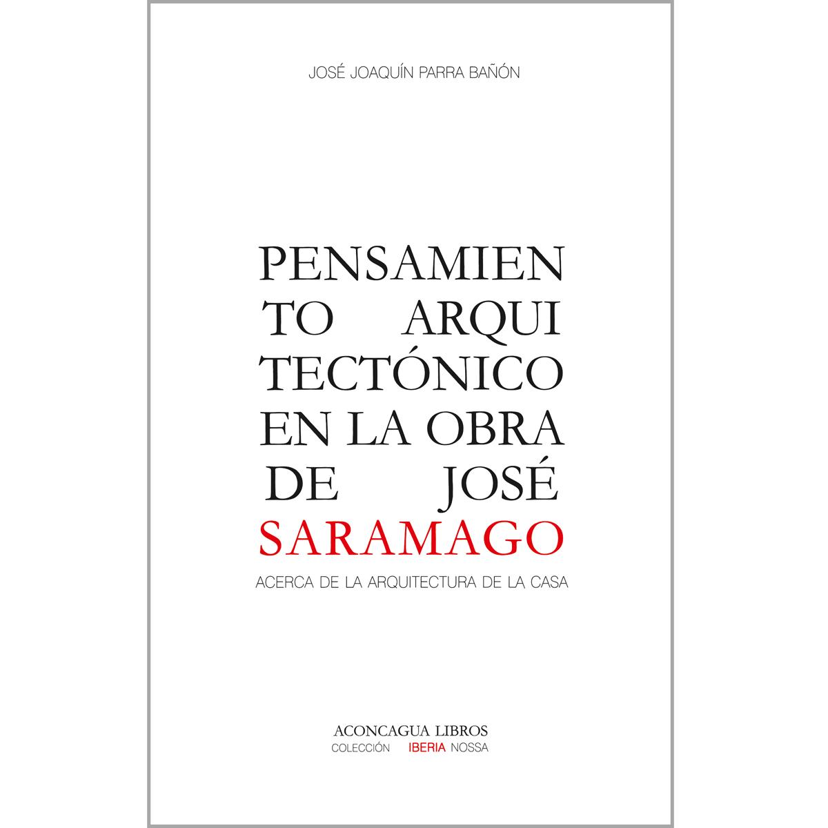 Pensamiento arquitectónico en la obra de José Saramago