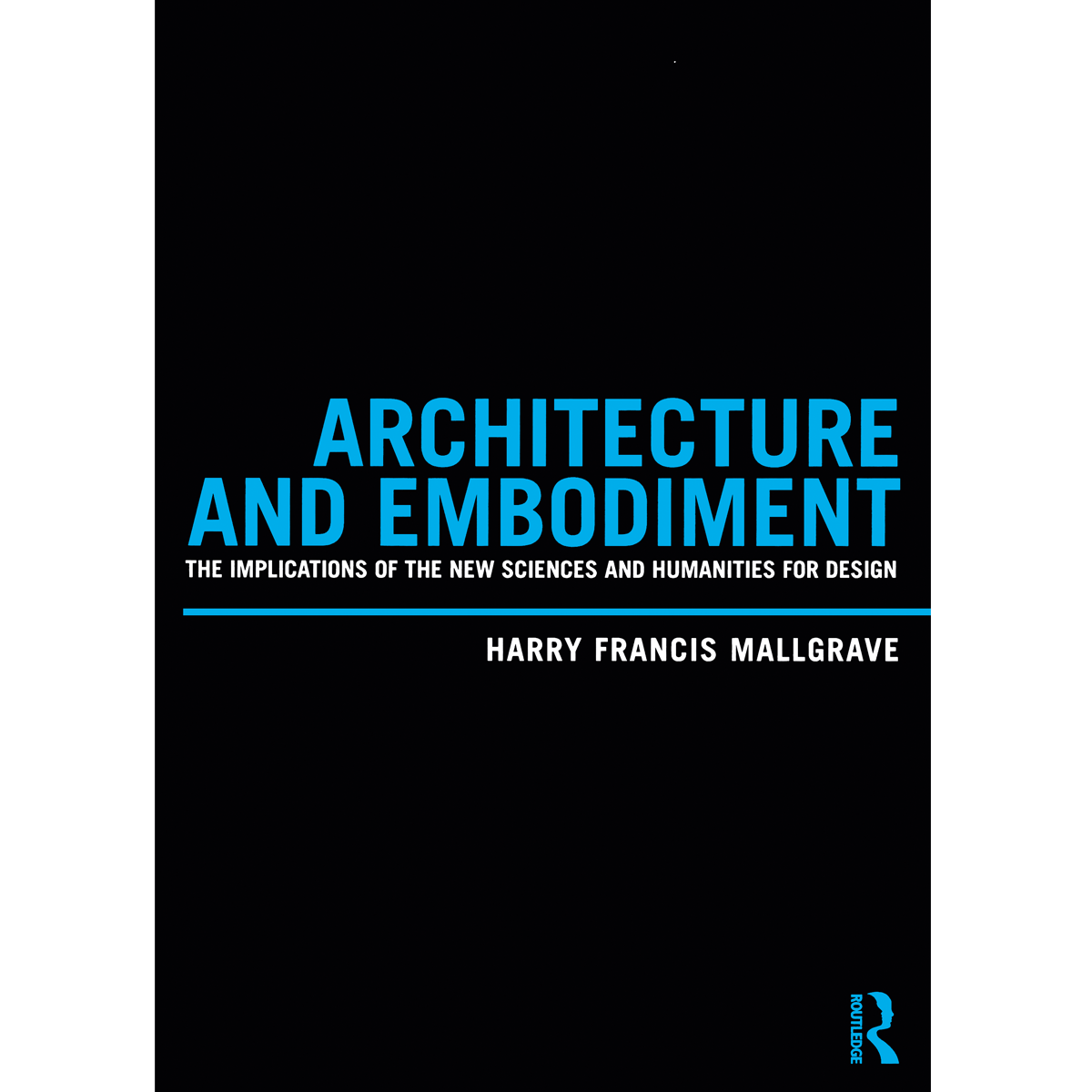 Architecture and Embodiment
