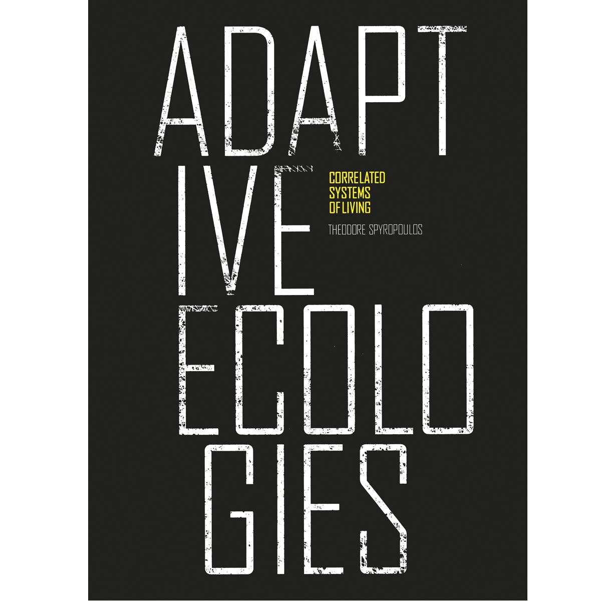 Adaptive Ecologies