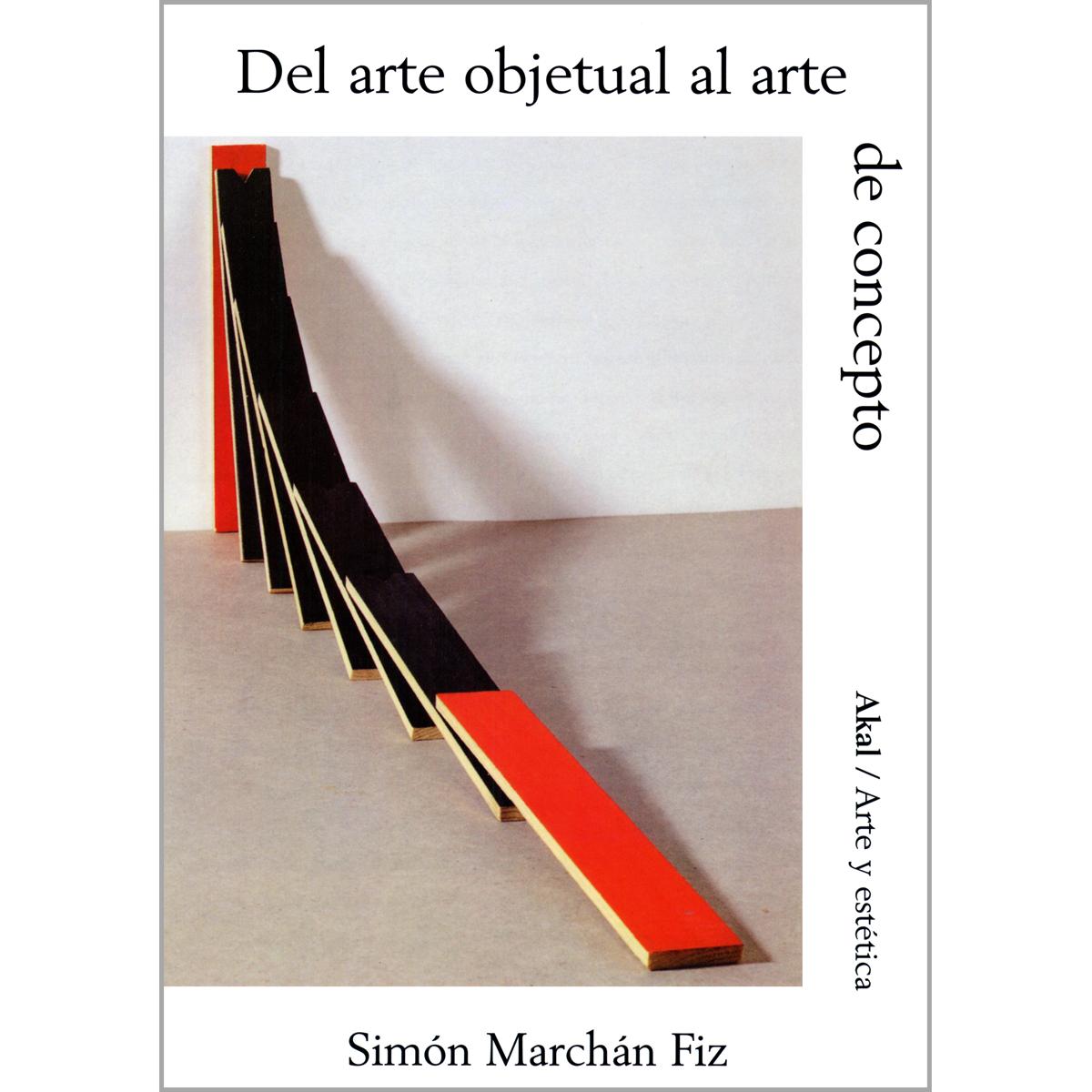 Del arte objetual al arte de concepto