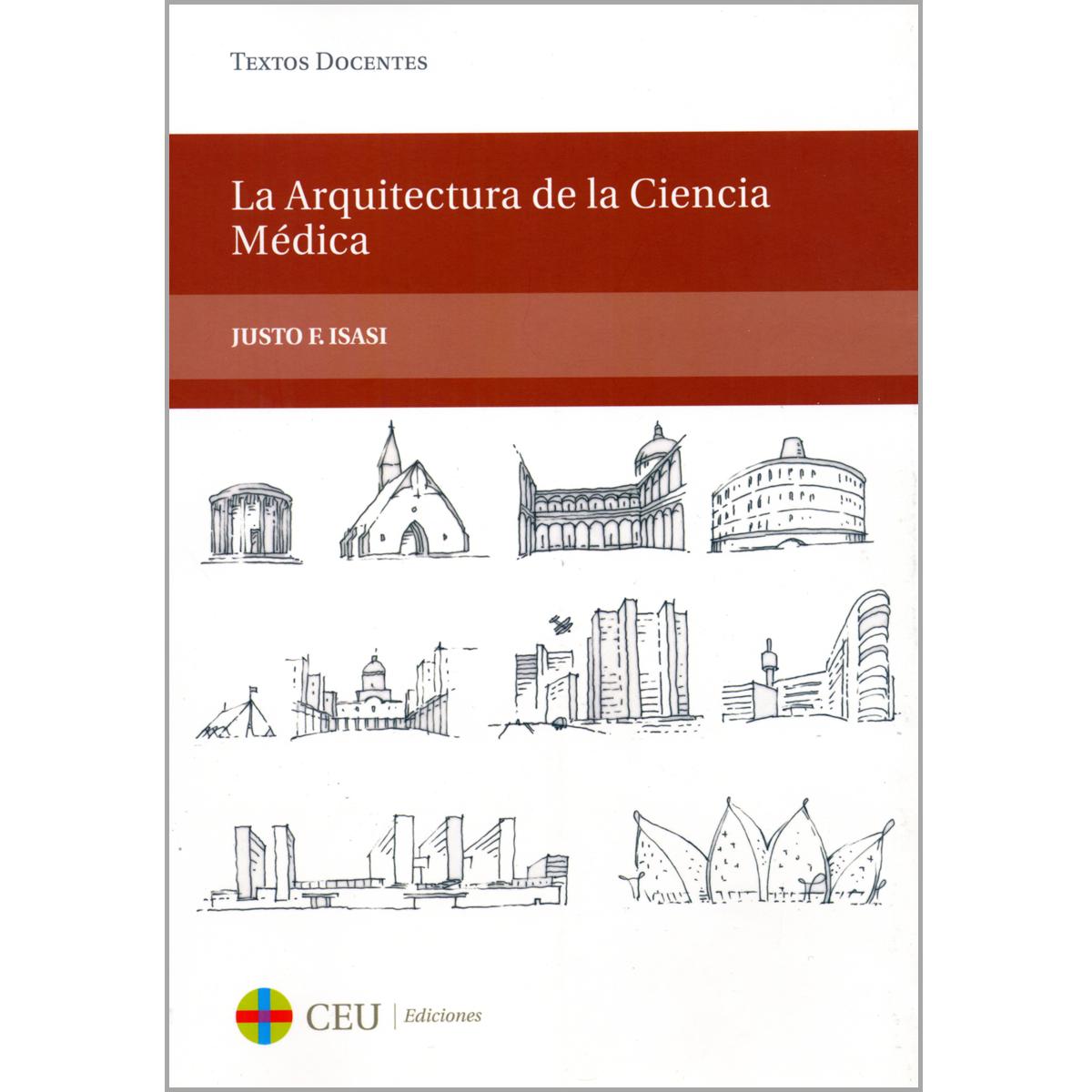 La arquitectura de la ciencia médica
