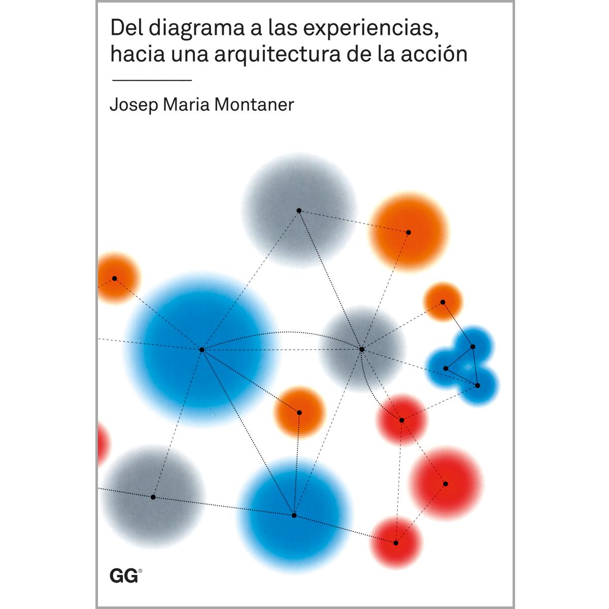 Del diagrama a las experiencias, hacia una arquitectura de la acción