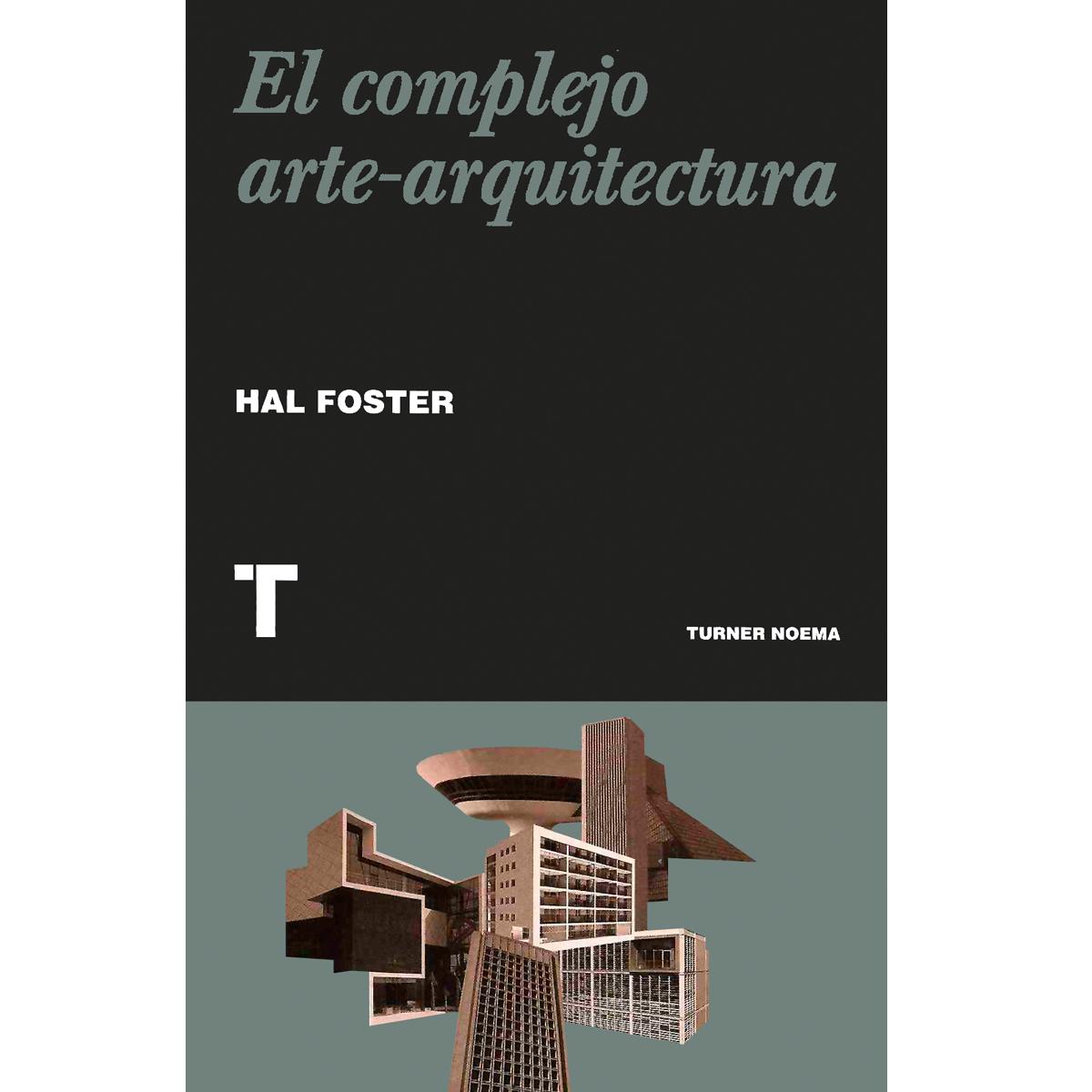 El complejo arte-arquitectura