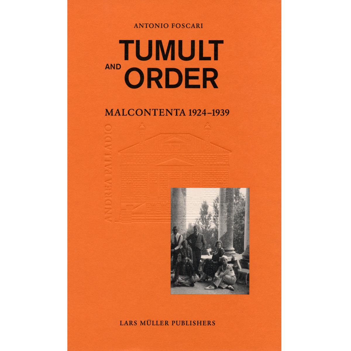 Tumult and Order
