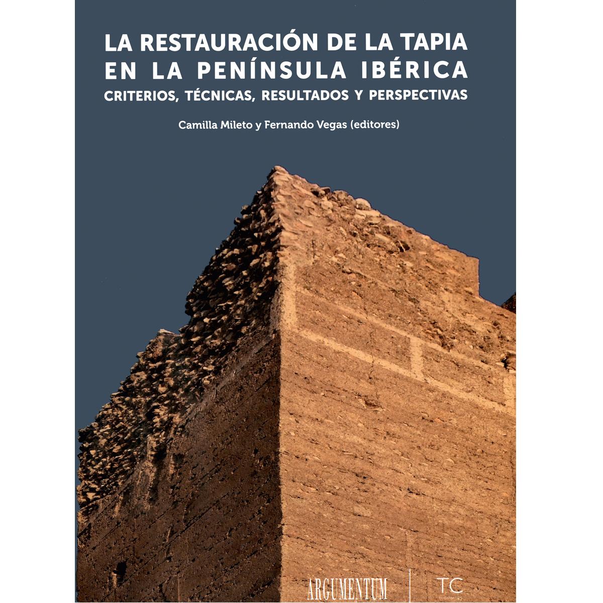 La restauración de la tapia en la península Ibérica