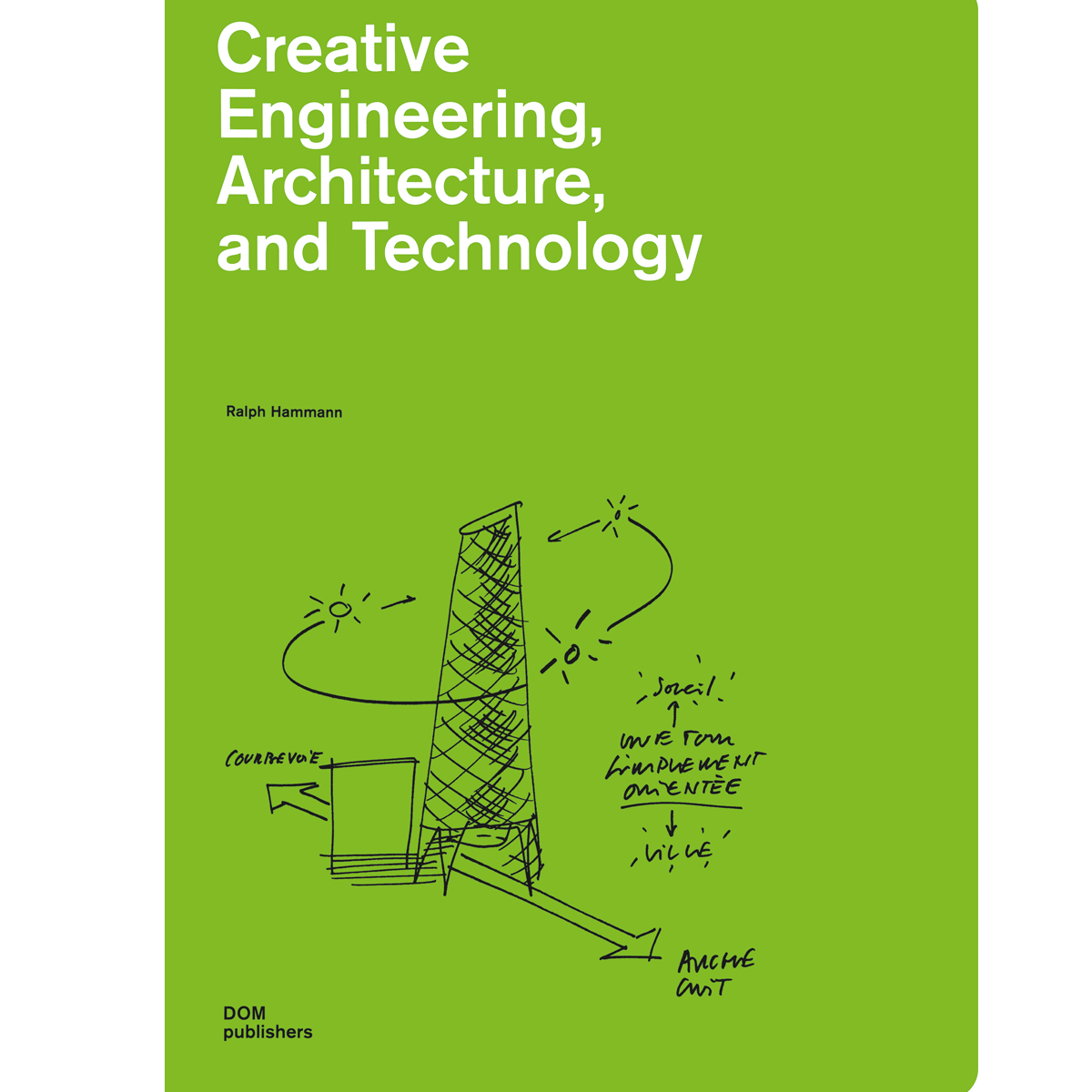 Creative Engineering, Architecture and Technology