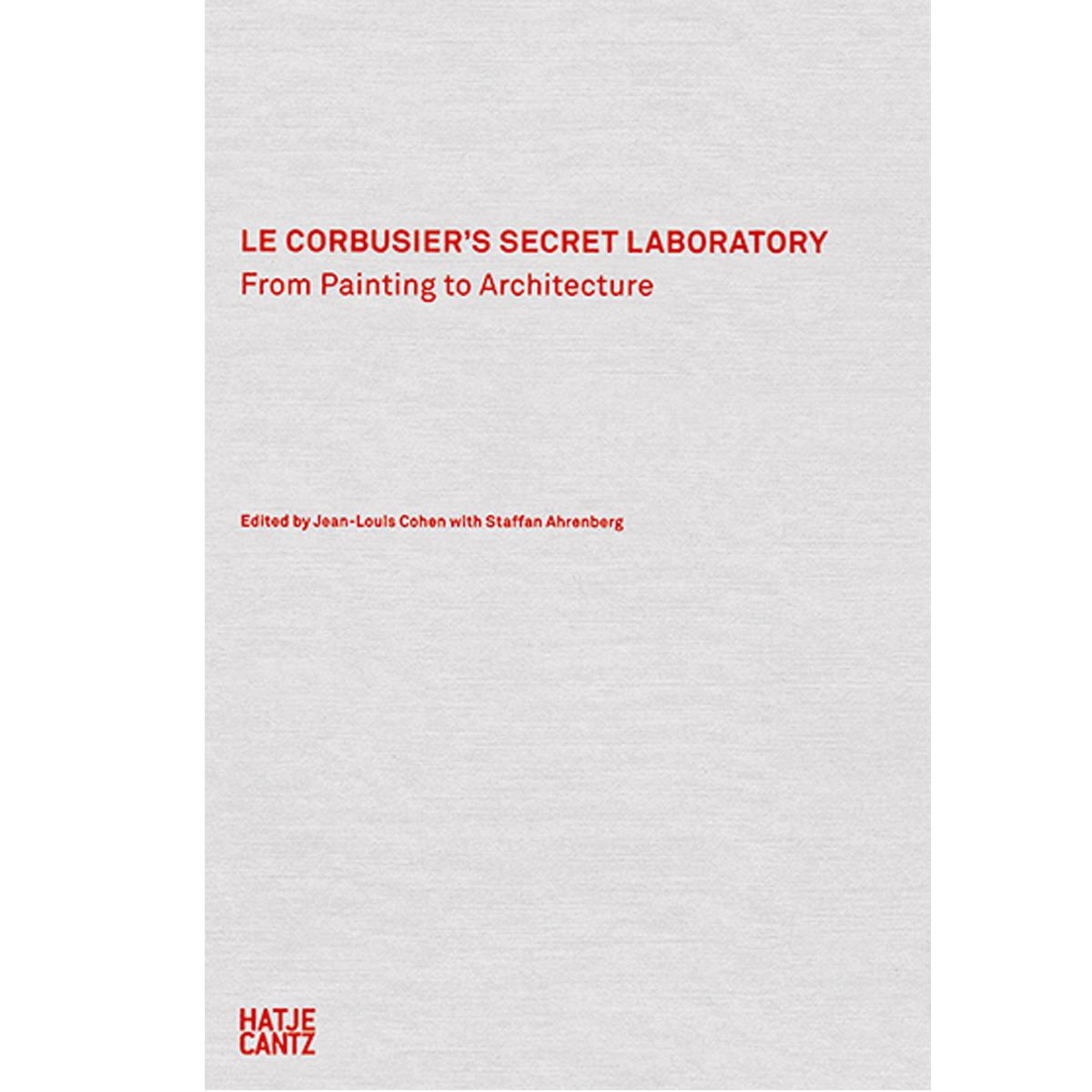 Le Corbusier's Secret Laboratory