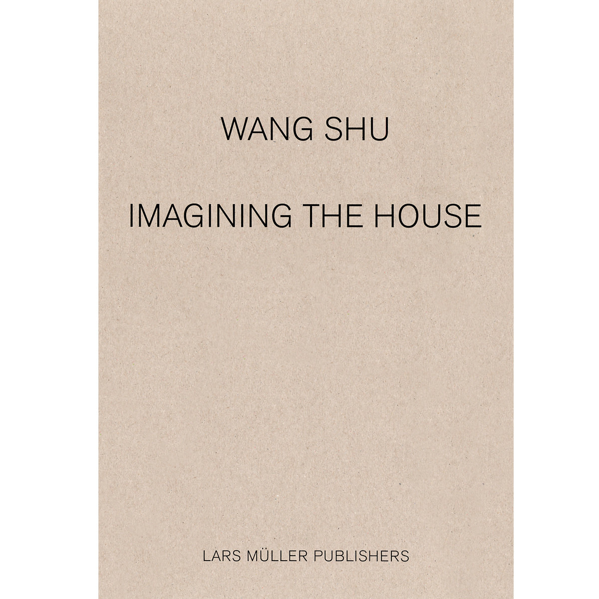 Imagining the House