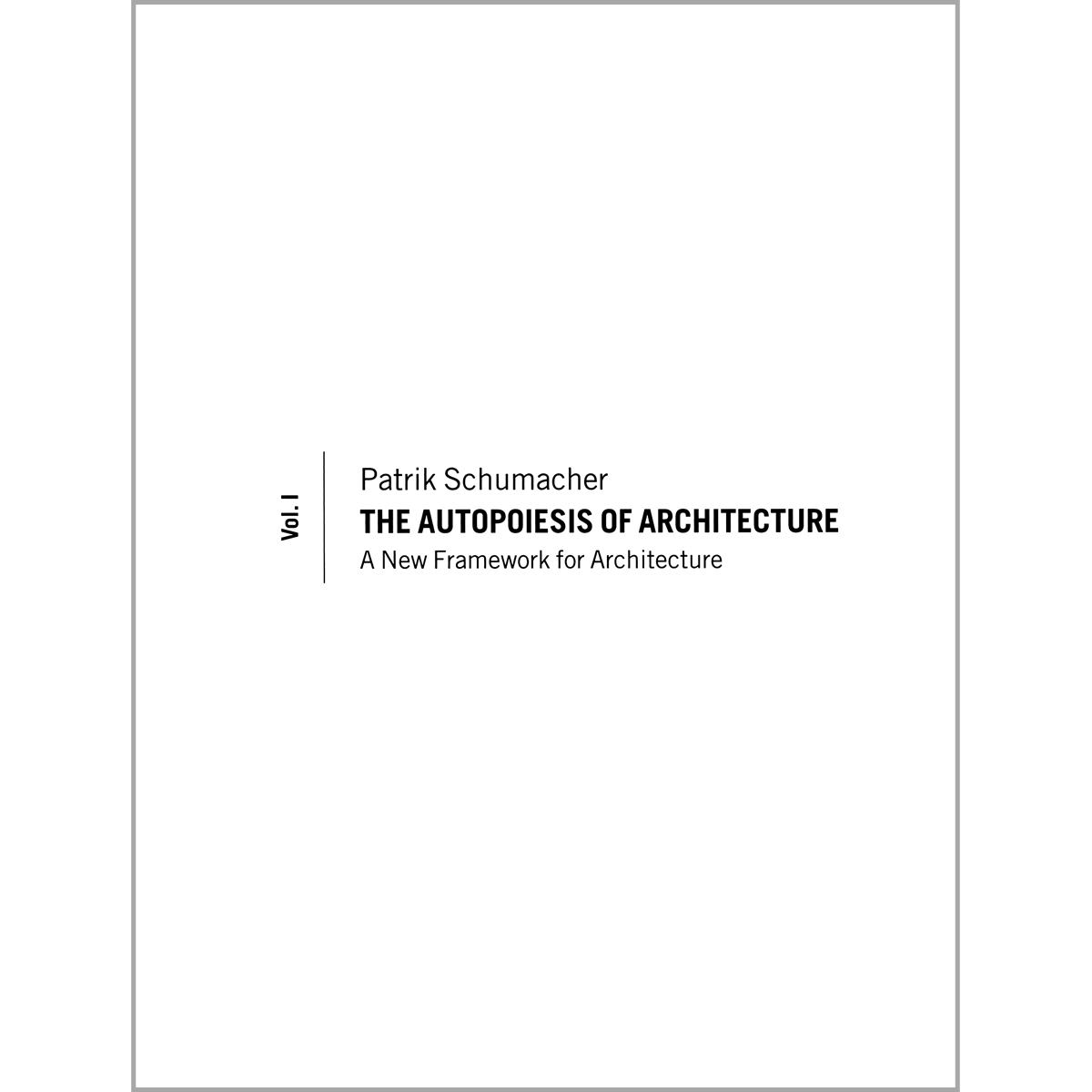 The Autopoiesis of Architecture