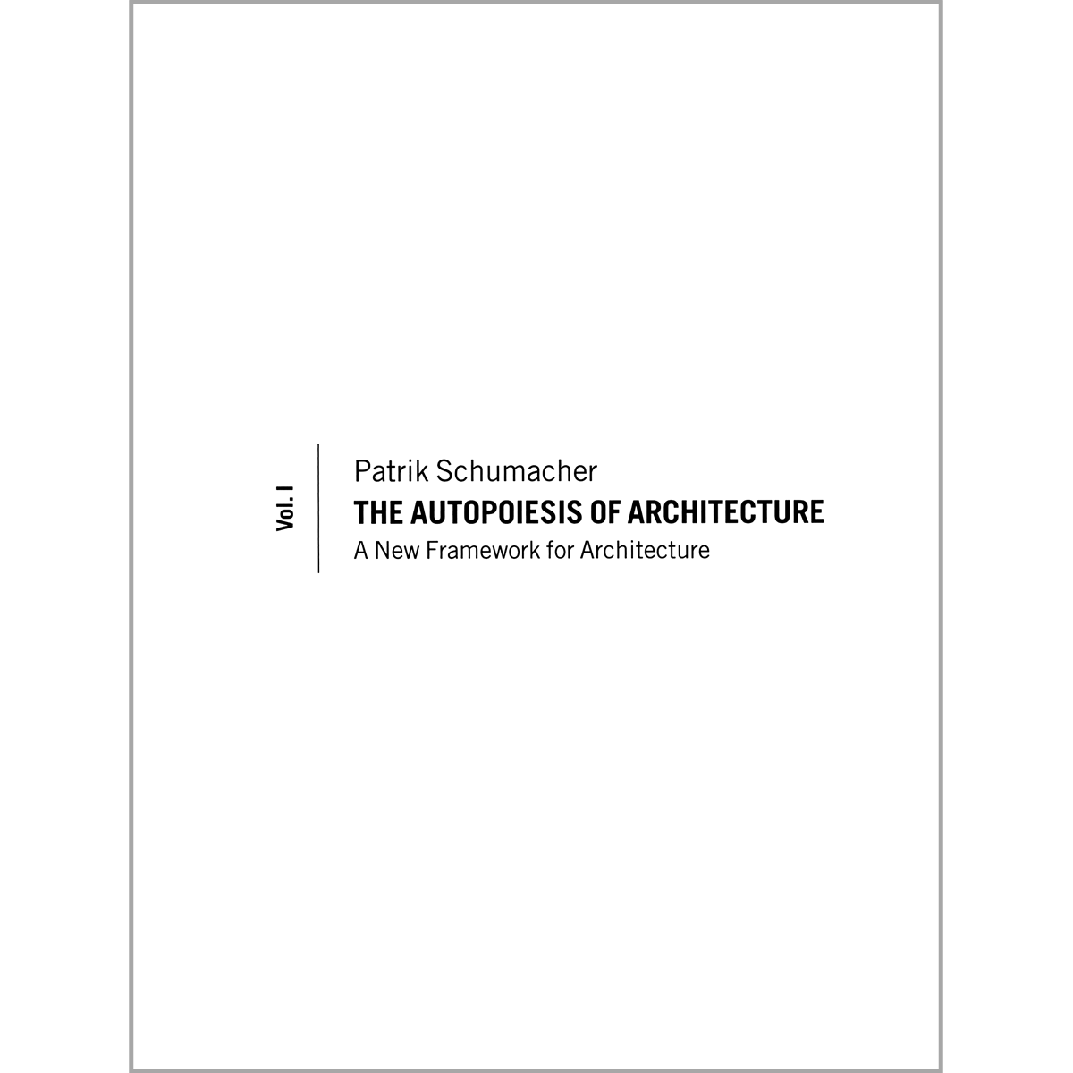 The Autopoiesis of Architecture
