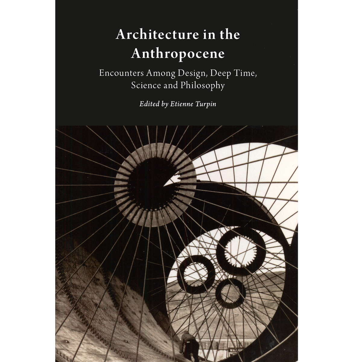 Architecture in the Anthropocene