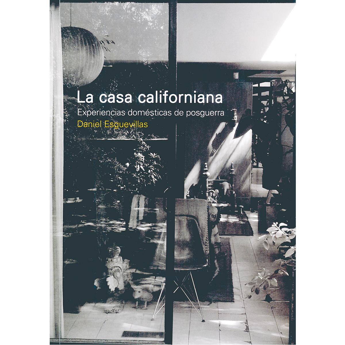 La casa californiana