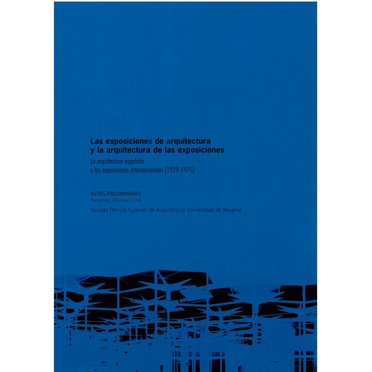 Las exposiciones de arquitectura y la arquitectura de las exposiciones
