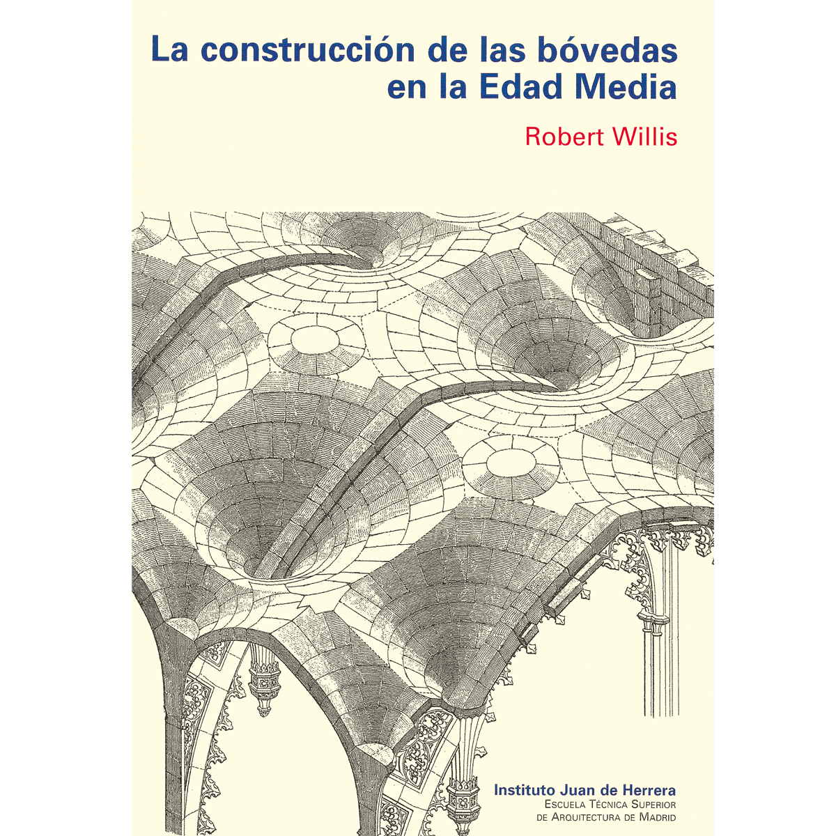 La construcción de las bóvedas  en la Edad Media