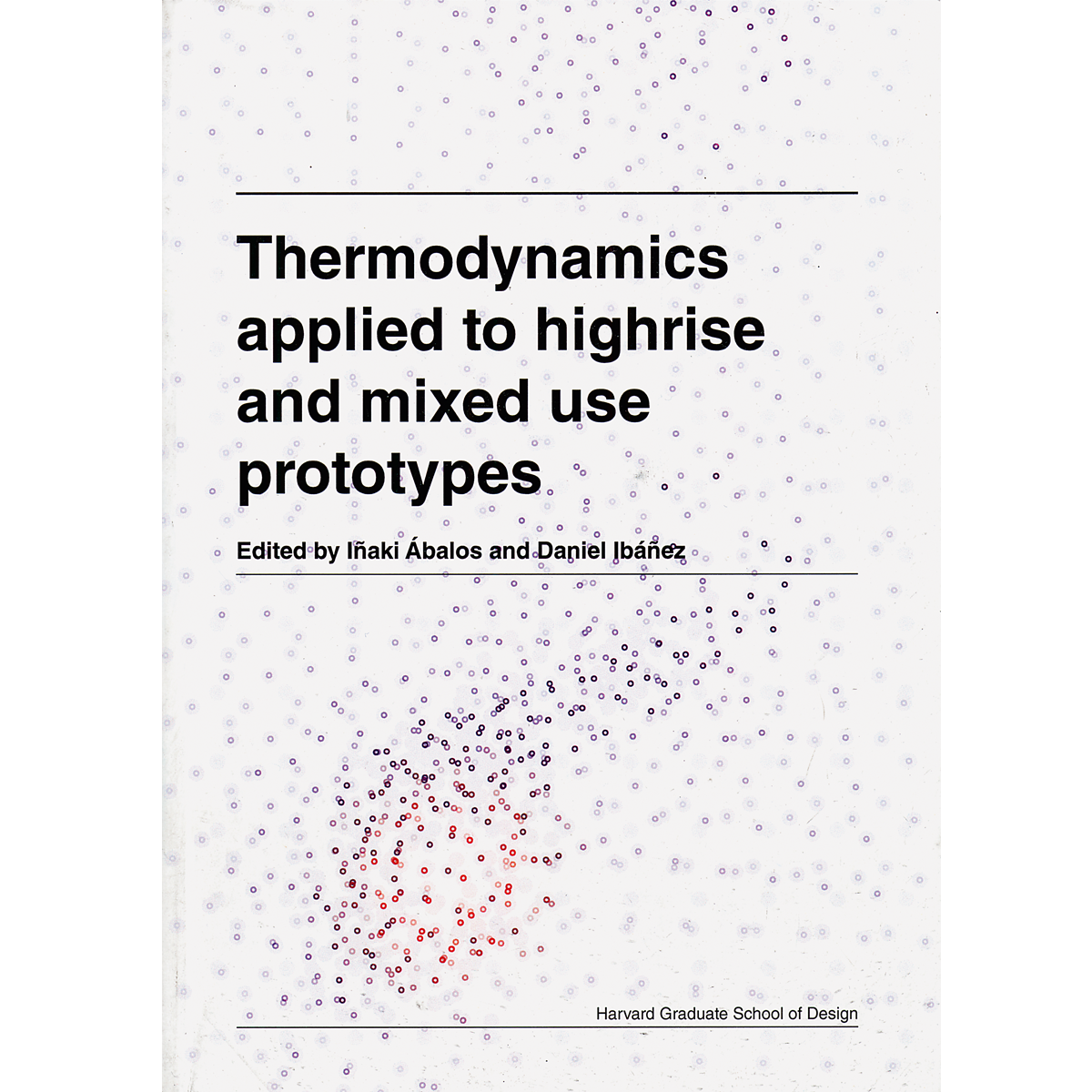 Thermodynamics applied to highrise and mixed use prototyped