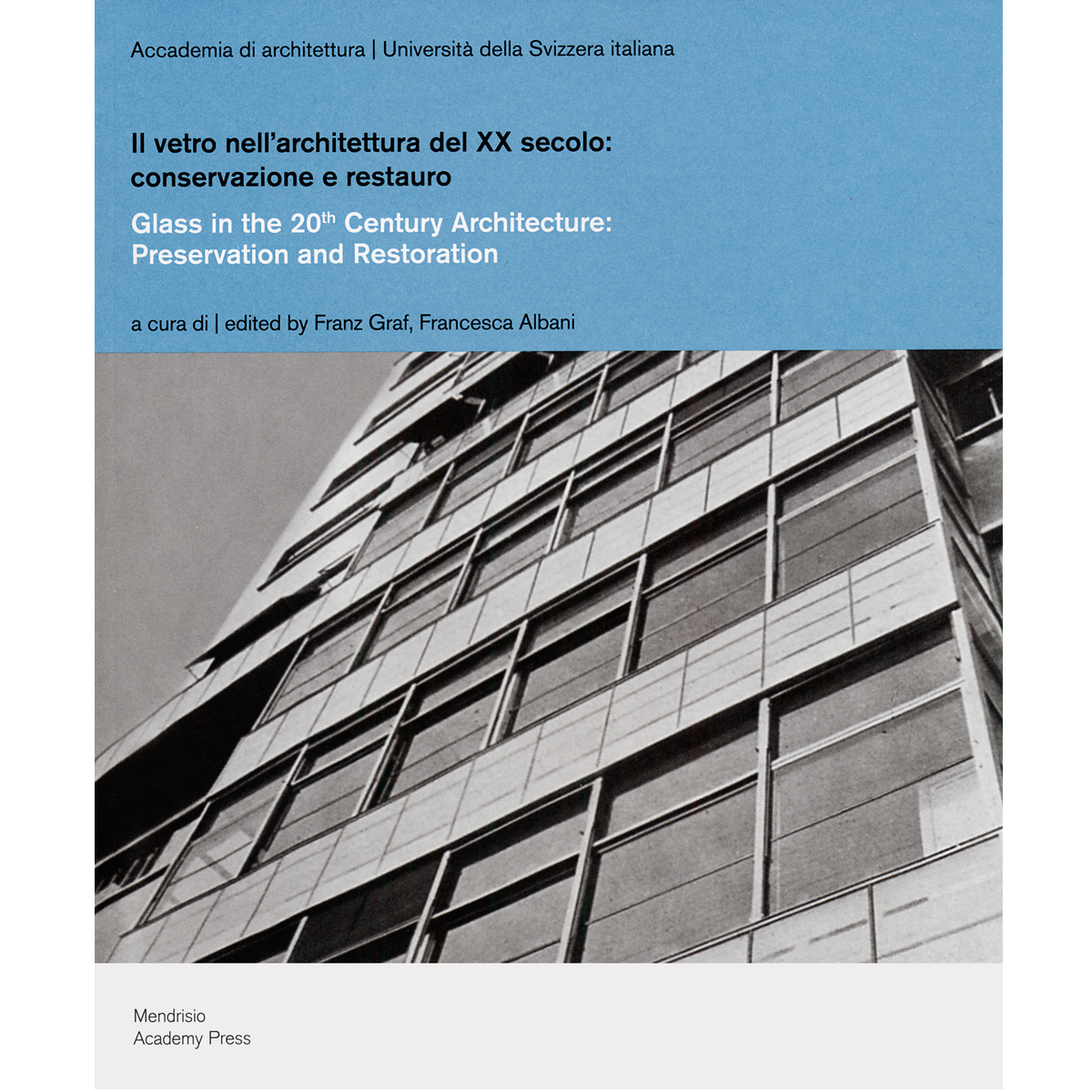 Glass in the 20th Century Architecture: Preservation and Restoration