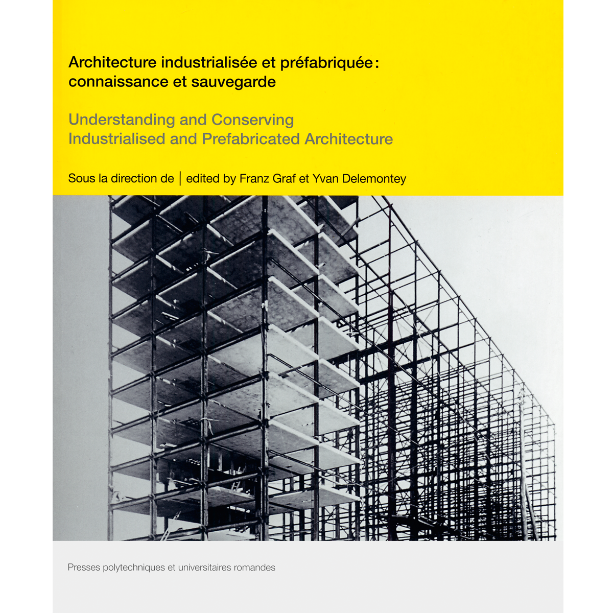 Understanding and Conserving  Industrialised and Prefabricated Architecture
