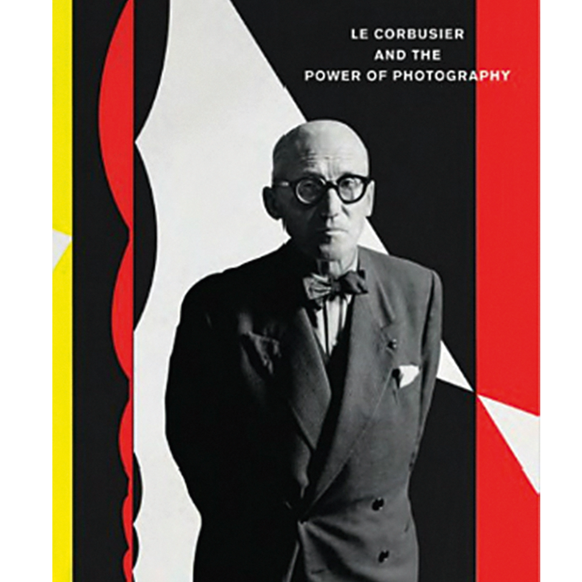 Le Corbusier and the Power of Photography