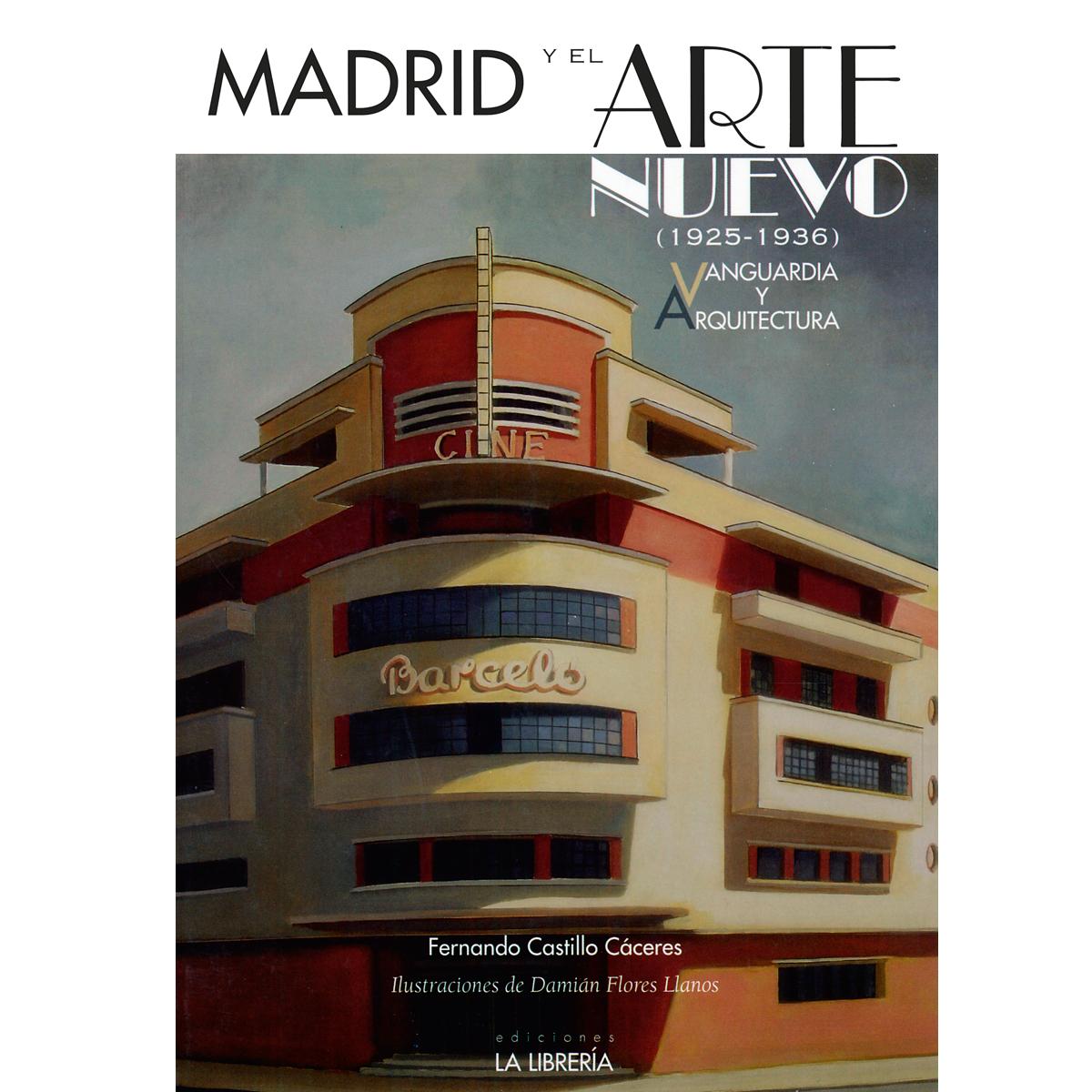 Madrid y el arte nuevo
