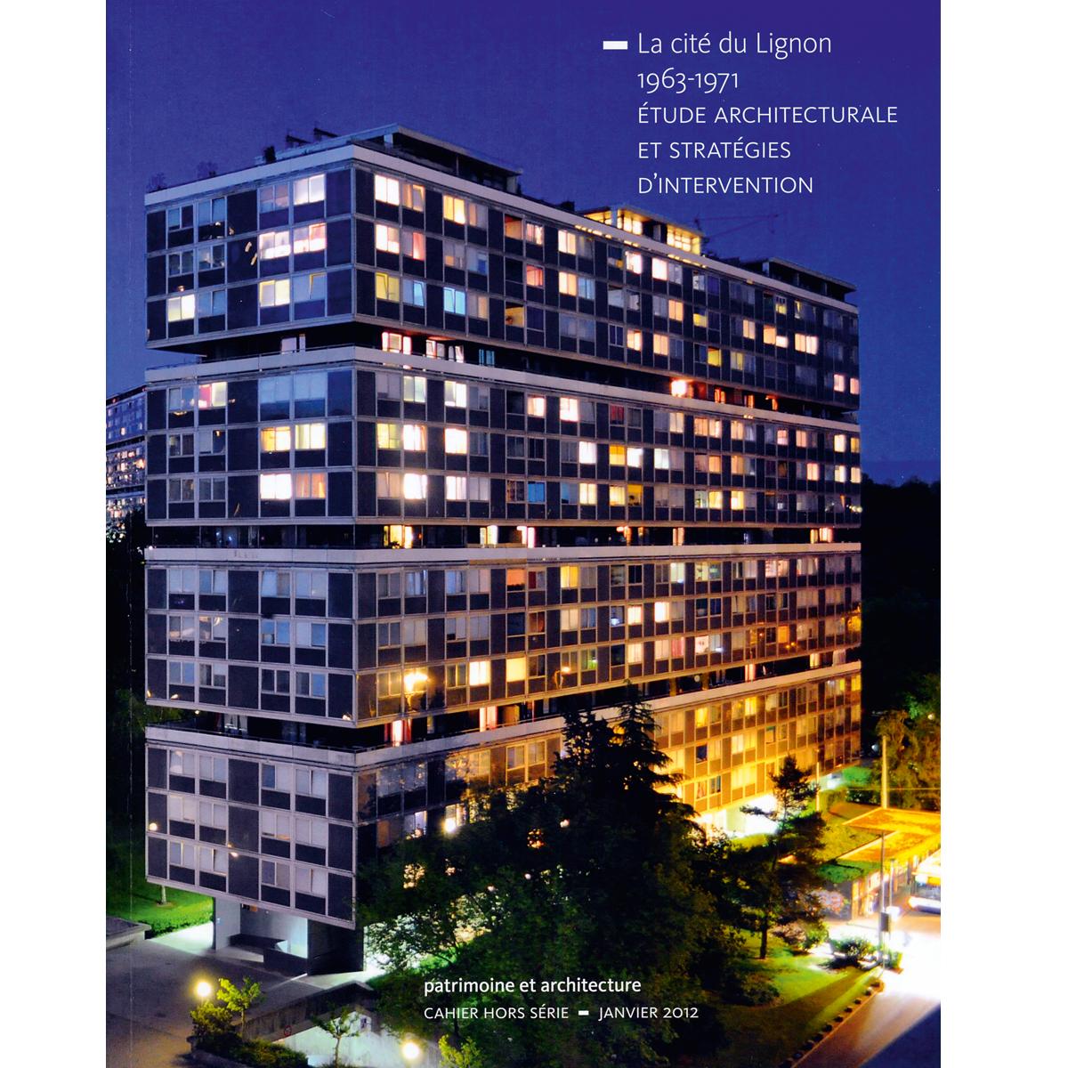 La cité du Lignon, 1963-1971