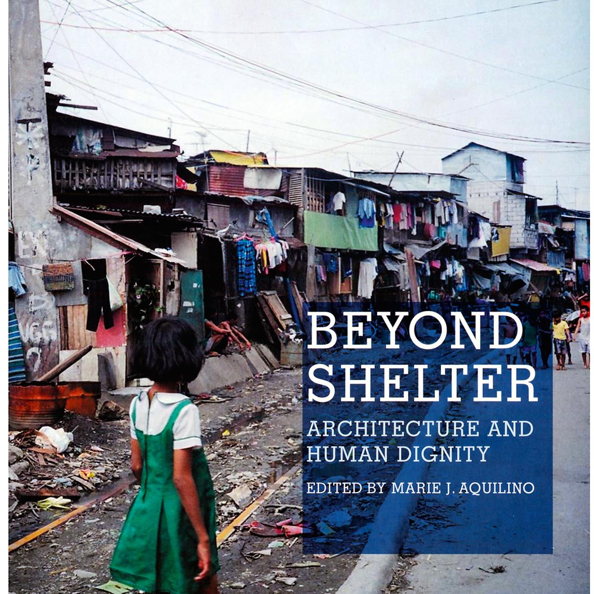 Beyond Shelter